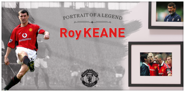 Portrait of a Legend: Roy Keane