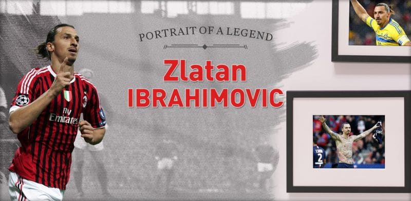 Portrait of a Legend: Zlatan Ibrahimovic